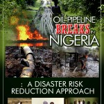 Oil Pipeline Breaks, Nigeria - a disaster risk reduction approach